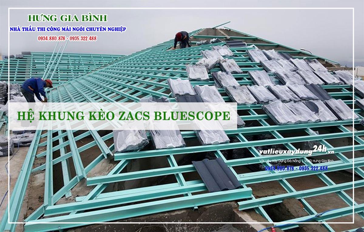 Thi công mái ngói bằng hệ khung kèo Zacs Bluescope